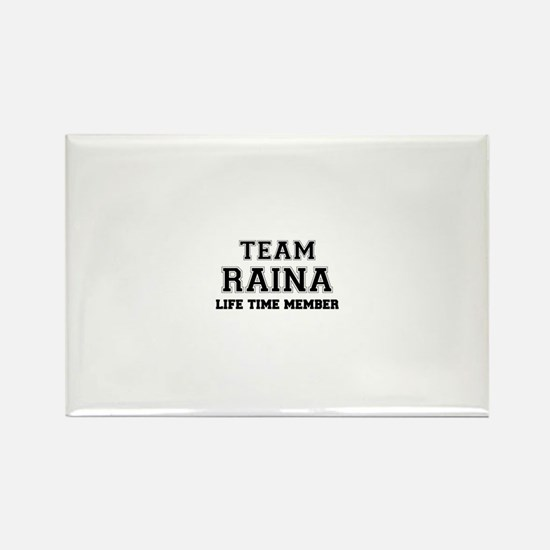 Team RAINA, life time member Magnets