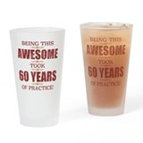 60th birthday gag Drinking Glass