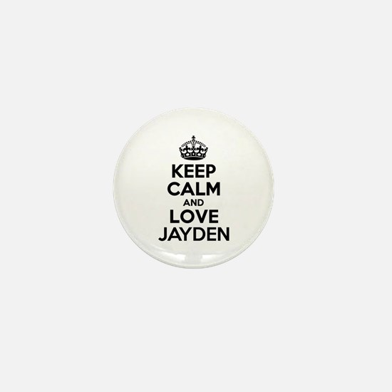 Keep Calm and Love JAYDEN Mini Button