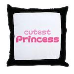 Cutest Princess Throw Pillow