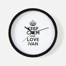 Keep Calm and Love IVAN Wall Clock