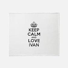 Keep Calm and Love IVAN Throw Blanket