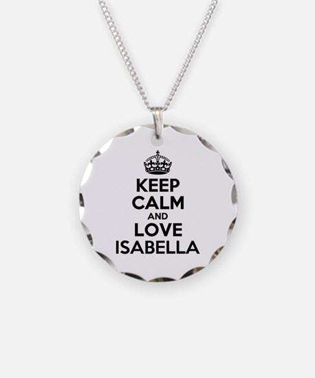 Keep Calm and Love ISABELLA Necklace Circle Charm
