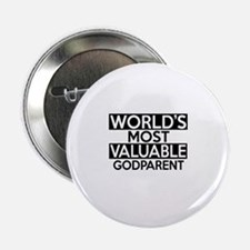 "World's Most Valuable Godparent 2.25"" Button"