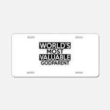 World's Most Valuable Godpa Aluminum License Plate