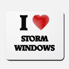 I love Storm Windows Mousepad