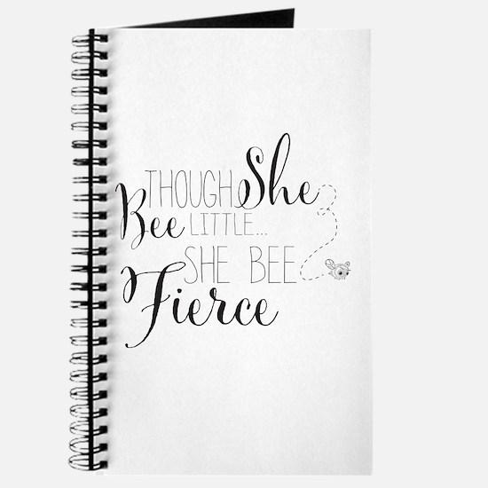 Though she bee little she bee fierce Journal