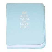 Keep Calm and Love HEIDI baby blanket