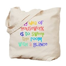 My Idea of Housework Tote Bag