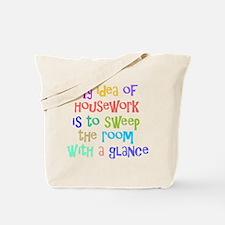 My Idea of Housework Tote Bag