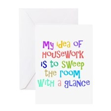 My Idea of Housework Greeting Card