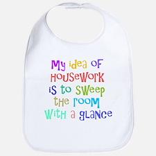 My Idea of Housework Bib