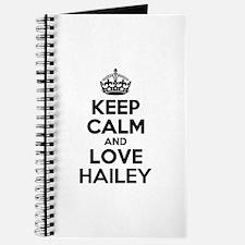 Keep Calm and Love HAILEY Journal