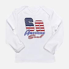 60 American Soul Birthd Long Sleeve Infant T-Shirt