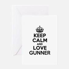 Keep Calm and Love GUNNER Greeting Cards