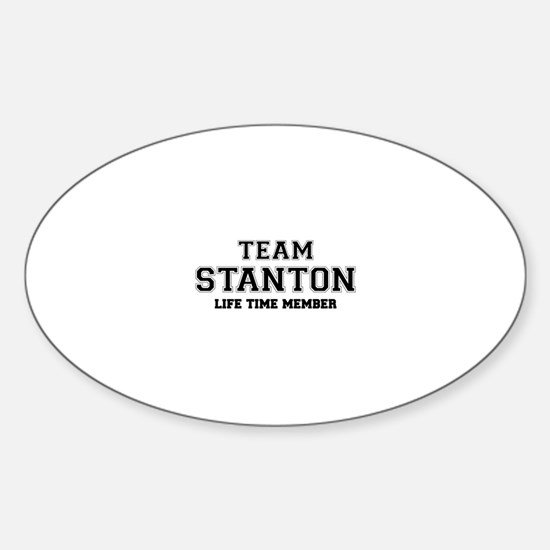 Team STANTON, life time member Decal