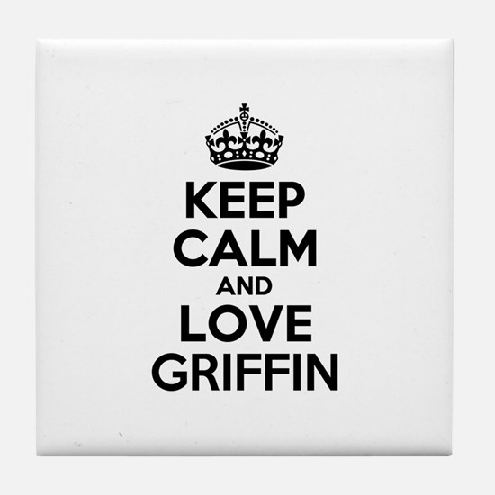 Keep Calm and Love GRIFFIN Tile Coaster