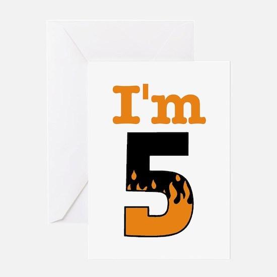 Flaming I'm 5 Greeting Card