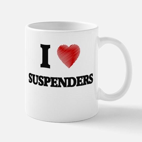 I Love Suspenders Mugs