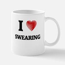 I love Swearing Mugs