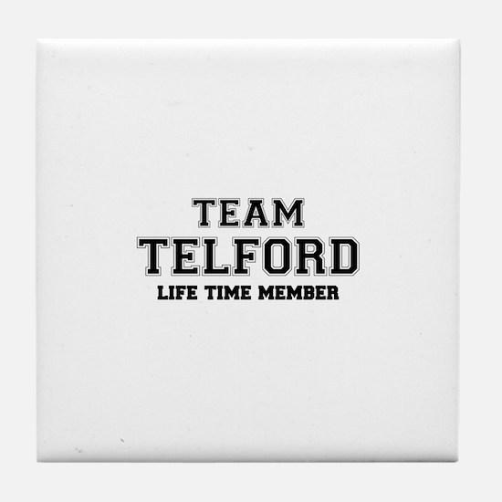 Team TELFORD, life time member Tile Coaster