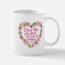 May She Who Gave Birth Be Happy Mug