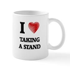 I love Taking A Stand Mugs