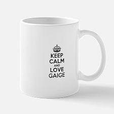 Keep Calm and Love GAIGE Mugs