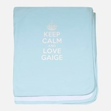 Keep Calm and Love GAIGE baby blanket