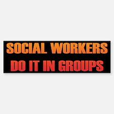 Social Workers Bumper Bumper Bumper Sticker