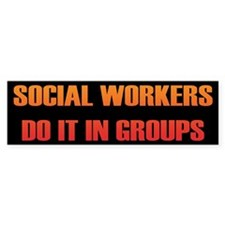 Social Workers Bumper Bumper Sticker
