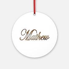 Cute Mathew Round Ornament
