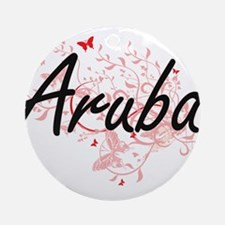 Aruba Artistic Design with Butterfl Round Ornament