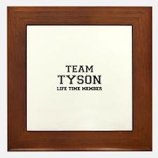 Team TYSON, life time member Framed Tile