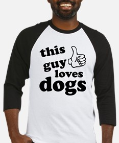 This guy loves dogs Baseball Jersey