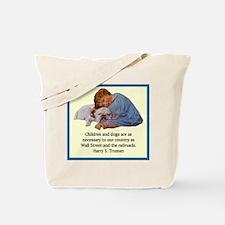Truman Quote Tote Bag