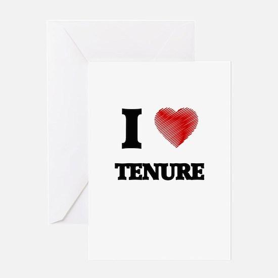 I love Tenure Greeting Cards