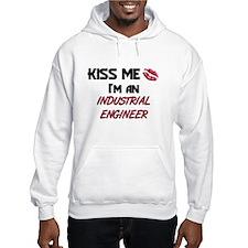 Kiss Me I'm a INDUSTRIAL ENGINEER Hoodie