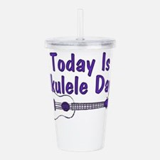 Ukulele Day Acrylic Double-wall Tumbler