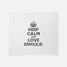 Keep Calm and Love ENRIQUE Throw Blanket