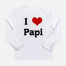 I Love Papi Long Sleeve T-Shirt