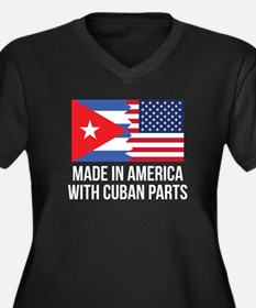 Made In America With Cuban Parts Plus Size T-Shirt