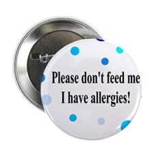 Don't Feed Me - Polka Dots Button
