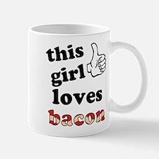 This girl loves bacon Mug