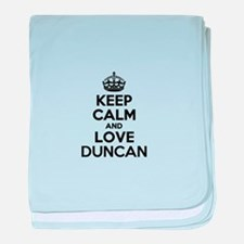 Keep Calm and Love DUNCAN baby blanket