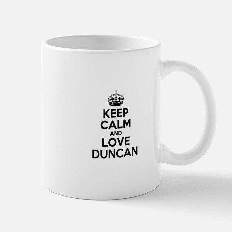 Keep Calm and Love DUNCAN Mugs