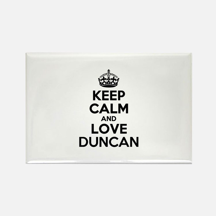 Keep Calm and Love DUNCAN Magnets