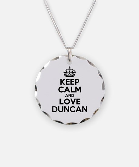 Keep Calm and Love DUNCAN Necklace