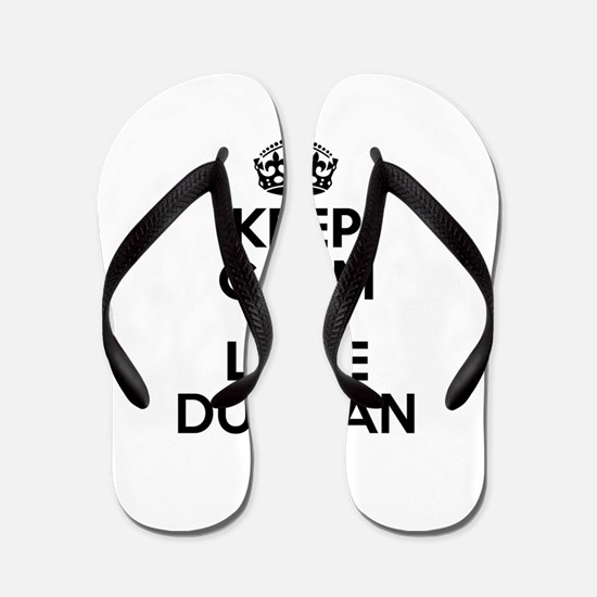 Keep Calm and Love DUNCAN Flip Flops