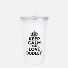 Keep Calm and Love DUD Acrylic Double-wall Tumbler
